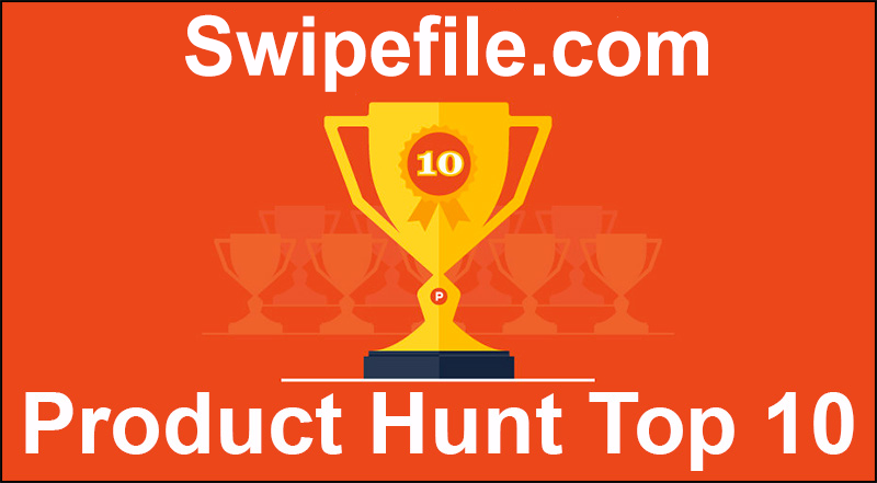 swipefile-product hunt top 10